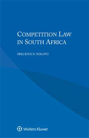Competition Law in South Africa by NDLOVU