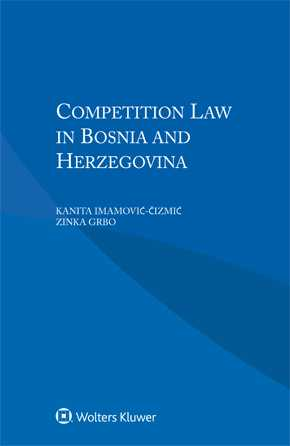 Competition Law in Bosnia and Herzegovina by GRBO