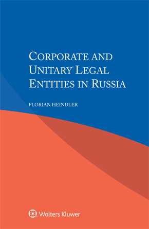 Corporate and Unitary Legal Entities in Russia by HEINDLER