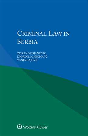 Criminal Law in Serbia by STOJANOVIC