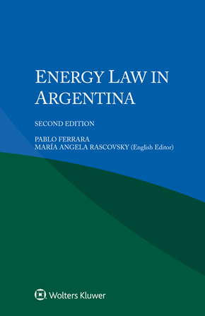 Energy Law in Argentina, Second Edition by FERRARA