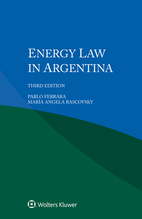 Energy Law in Argentina, Third edition by RASCOVSKY