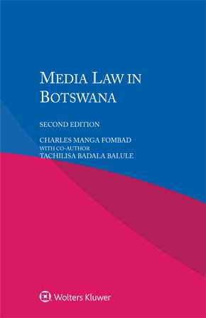 Media Law in Botswana, Second edition by FOMBAD
