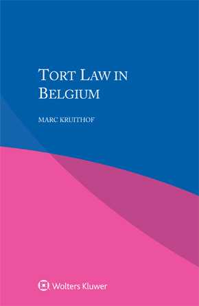 Tort Law in Belgium by KRUITHOF