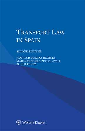 Transport Law in Spain, Second edition by PULIDO-BEGINES