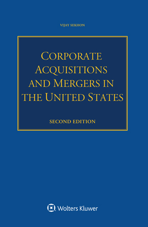 Corporate Acquisitions and Mergers in the United States, Second edition by AUSTIN