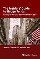 The Insiders' Guide to Hedge Funds by Michael C. Neus ,Terrance J. O'Malley