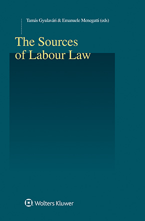 The Sources of Labour Law by GYULAVARI