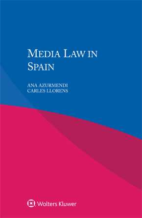 Media Law in Spain by AZURMENDI
