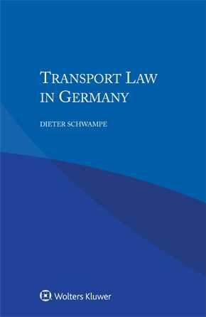 Transport Law in Germany by SCHWAMPE