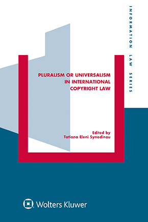 Pluralism or Universalism in International Copyright Law by SYNODINOU