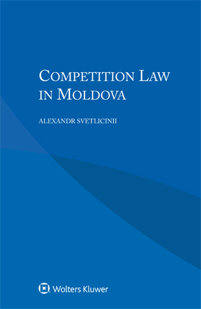 Competition Law  in Moldova by SVETLICINII