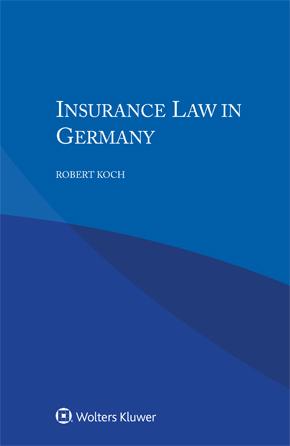 Insurance Law in Germany by KOCH