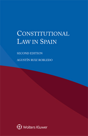 Constitutional Law in Spain, second Edition by ROBLEDO