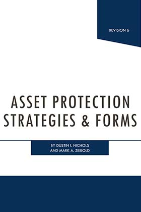 Asset Protection Strategies and Forms - James Publishing