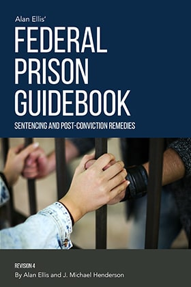 Federal Prison Guidebook - James Publishing