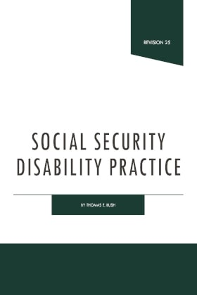 Social Security Disability Practice - James Publishing by Thomas E. Bush
