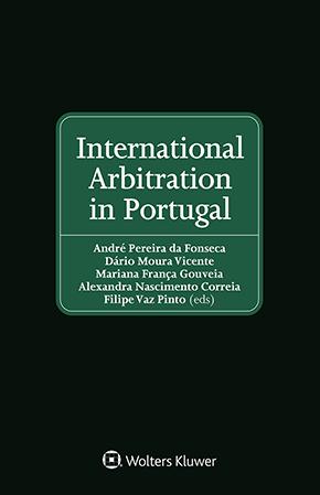 International Arbitration in Portugal by PEREIRA DA FONSECA