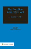 The Brazilian Arbitration Act:  A Case Law Guide by ABBUD