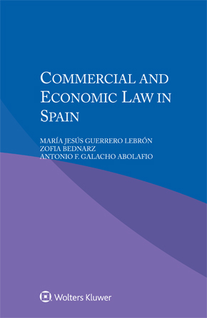Commercial and Economic Law in Spain by LEBRON