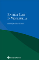 Energy Law in Venezuela by GUANIPA