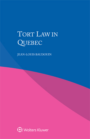 Tort Law in Quebec by BAUDOUIN