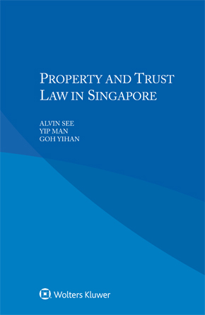 Property and Trust Law in Singapore by SEE