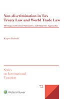 Non-discrimination in Tax Treaty Law and World Trade Law: The Impact of Formal, Substantive, and Subjective Approaches by DZIURDZ