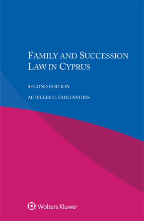 Family and Succession Law in Cyprus, Second edition by EMILIANIDES