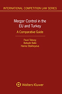 Merger Control in the EU and Turkey: A Comparative Guide by STAKHEYEVA