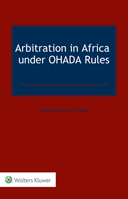 Arbitration in Africa under OHADA Rules by KODO