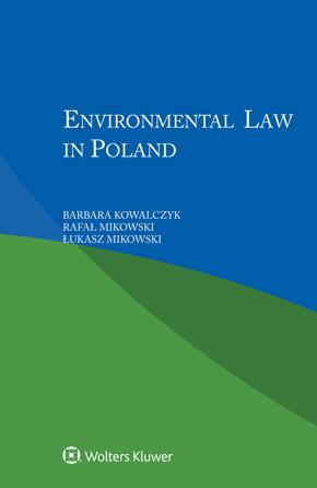 Environmental law in Poland by KOWALCZYK