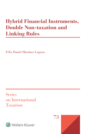 Hybrid Financial Instruments, Double Non-taxation and Linking Rules by MARTINEZ
