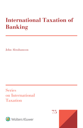 International Taxation of Banking by ABRAHAMSON