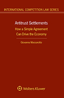 Antitrust Settlements: How a Simple Agreement Can Drive the Economy by MASSAROTTO