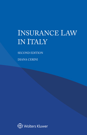 Insurance Law in Italy, Second edition by CERINI