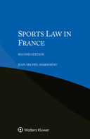 Sports Law in France, Second edition by MARMAYOU