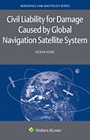 Civil Liability for Damage Caused by Global Navigation Satellite System by KONG