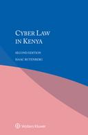 Cyber Law in Kenya, Second Edition by RUTENBERG