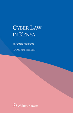 Cyber Law in Kenya, Second Edition by RUTENBERG
