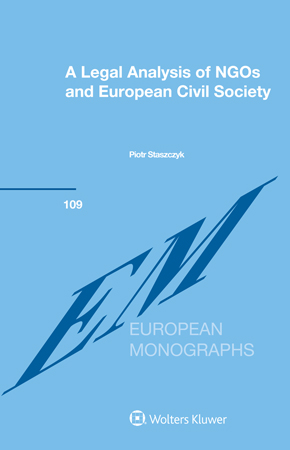 A Legal Analysis of NGOs and European Civil Society by STASZCZYK