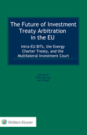 The Future of Investment Treaty Arbitration in the EU by STANIC