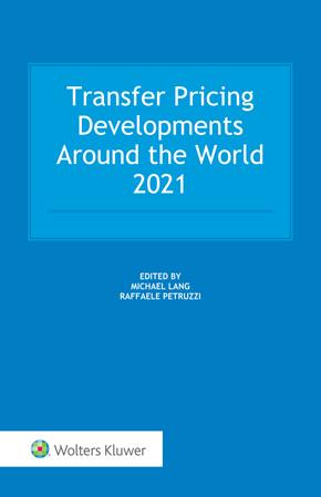 Transfer Pricing Developments Around the World 2021 by PETRUZZI