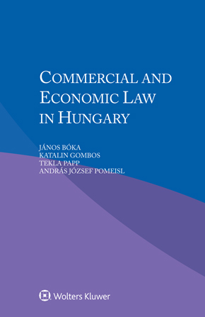 Commercial and Economic Law in Hungary by PAPP