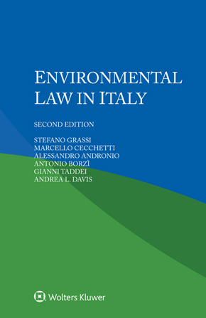 Environmental Law in Italy, Second edition by GRASSI