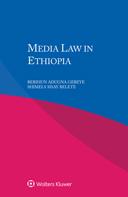 Media Law in Ethiopia by GEBEYE