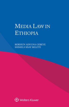 Media Law in Ethiopia by GEBEYE