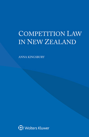 Competition Law in New Zealand by KINGSBURY