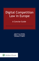 Digital Competition Law in Europe: A Concise Guide by WIGGERS