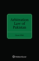 Arbitration Law of Pakistan by ULLAH